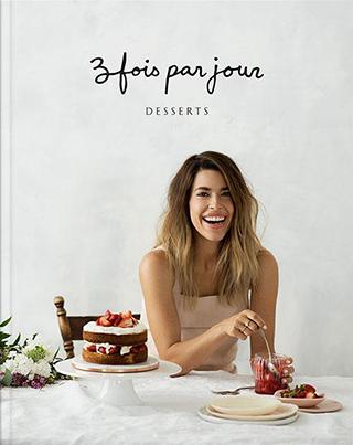 Le livre - Desserts - Tome 3 - Troisfoisparjour
