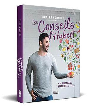 Les conseils d'Hubert - Hubert Cormier